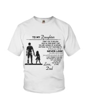 Make it the meaningful message to your daughter Youth T-Shirt thumbnail