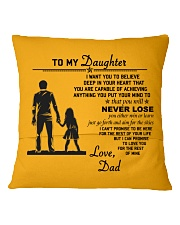 Make it the meaningful message to your daughter Square Pillowcase back