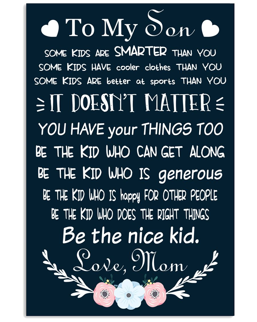 Make it the meaningful message to your son 16x24 Poster