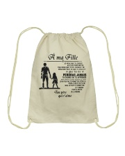 Make it the meaningful message to your dayghter Drawstring Bag tile