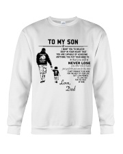 Make it the meaningful message to your sons Crewneck Sweatshirt thumbnail