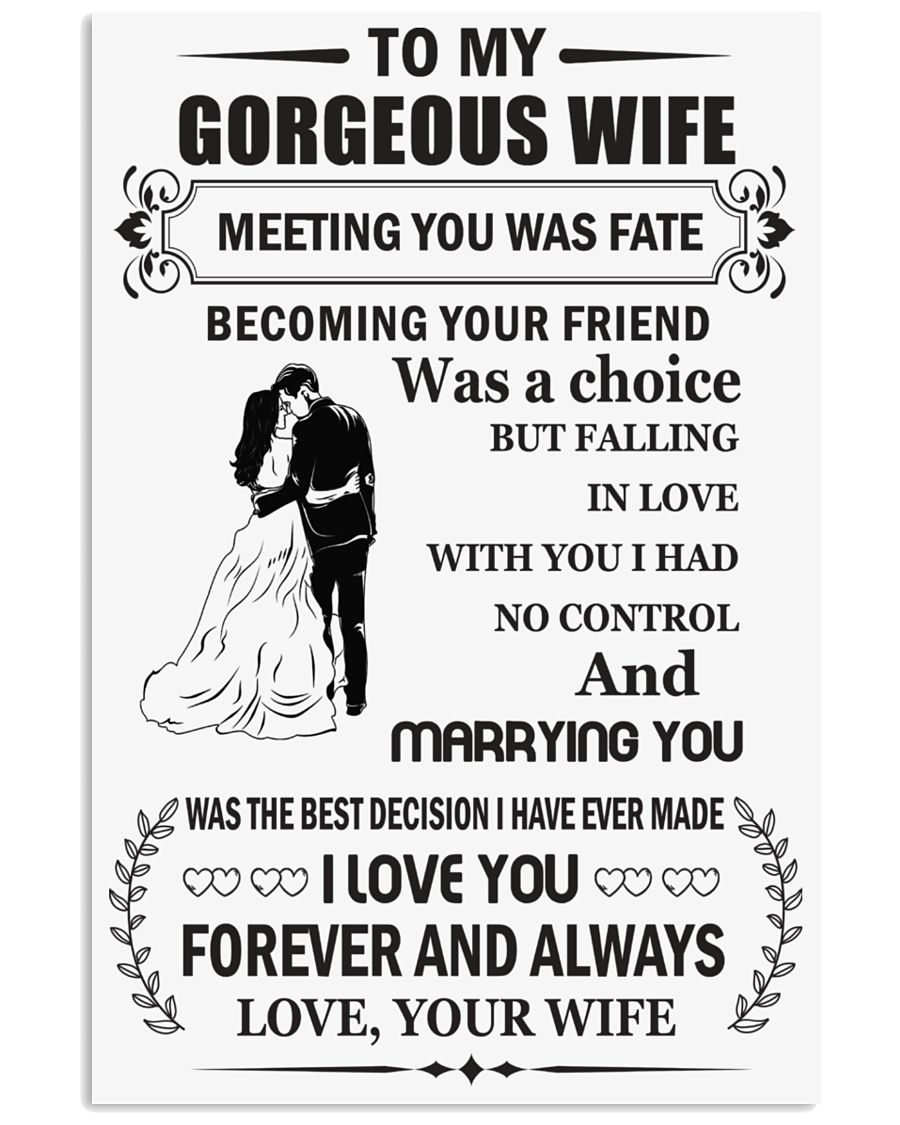 Make it the meaningful message to your wife 16x24 Poster