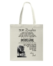 Make it the meaningful message to your daughter Tote Bag thumbnail