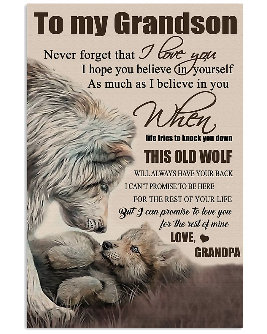 H15 Wolf poster-Grandpa to grandson-This old wolf 11x17 Poster