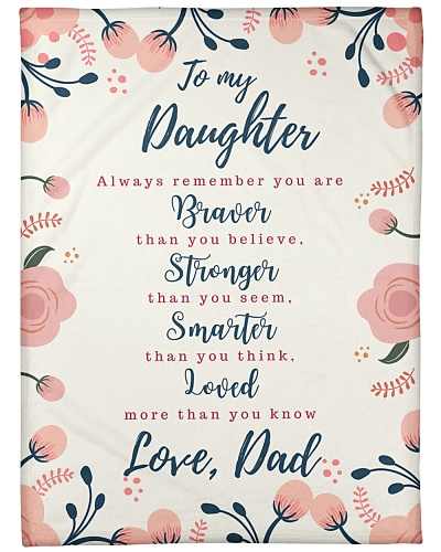 To My Daughter Floral Blanket Gift Ideas Love Dad