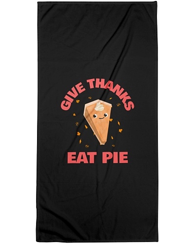 GIVE THANKS EAT PIE FUNNY THANKSGIVING SHIRTS
