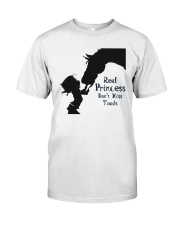 real princess don't kiss toads Classic T-Shirt front