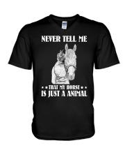 Never tell me that my horse V-Neck T-Shirt thumbnail