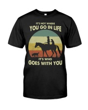 it's not where you go in life  Classic T-Shirt front
