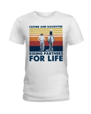Father And Daughter Riding Partners For Life Ladies T-Shirt front