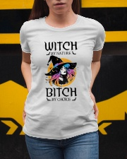 Witch By Nature Bitch By Choice Ladies T-Shirt apparel-ladies-t-shirt-lifestyle-04