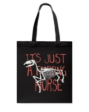 It Just a Fcking Horse Tote Bag thumbnail
