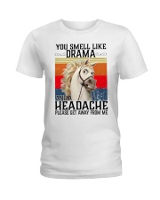 You Smell Like Drama And A Headache  Ladies T-Shirt tile