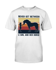 Never get between a girl and her horse Classic T-Shirt thumbnail