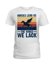 Horses lend us the wings we lack Ladies T-Shirt front