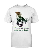 Heaven is on the back of a horse colors Classic T-Shirt front