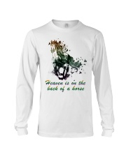 Heaven is on the back of a horse colors Long Sleeve Tee thumbnail