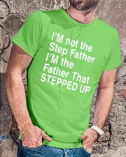 FATHER THAT STEPPED UP Classic T-Shirt lifestyle-mens-crewneck-front-4