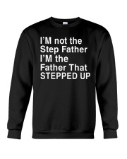 FATHER THAT STEPPED UP Crewneck Sweatshirt thumbnail
