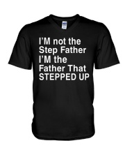 FATHER THAT STEPPED UP V-Neck T-Shirt thumbnail