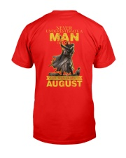 NEVER UNDERESTIMATE A MAN OF FAITH - AUGUST Classic T-Shirt back