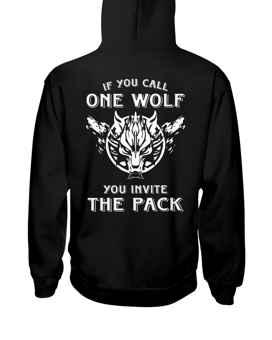 WOLVES - IF YOU CALL ONE WOLF Hooded Sweatshirt
