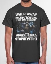 I AM A GRUMPY OLD MAN I WAS BORN IN JANUARY Classic T-Shirt garment-tshirt-unisex-front-03