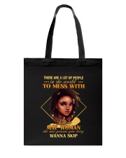 MAY WOMAN - THE ONE PERSON YOU MAY WANNA SKIP Tote Bag tile