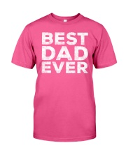 BEST DAD EVER Classic T-Shirt front