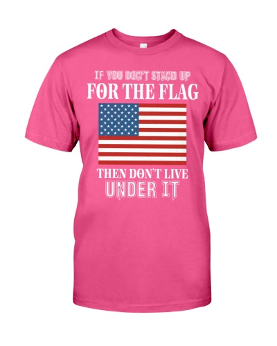 STAND UP FOR THE FLAG