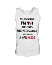 JUNE WOMAN A MAN NEEDS Unisex Tank thumbnail
