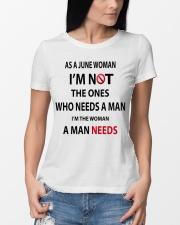 JUNE WOMAN A MAN NEEDS Ladies T-Shirt lifestyle-women-crewneck-front-10