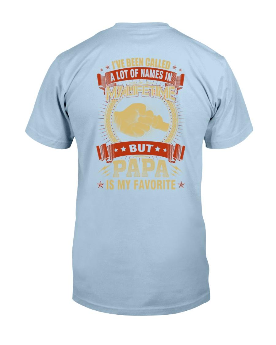 PAPA IS MY FAVORITE Classic T-Shirt