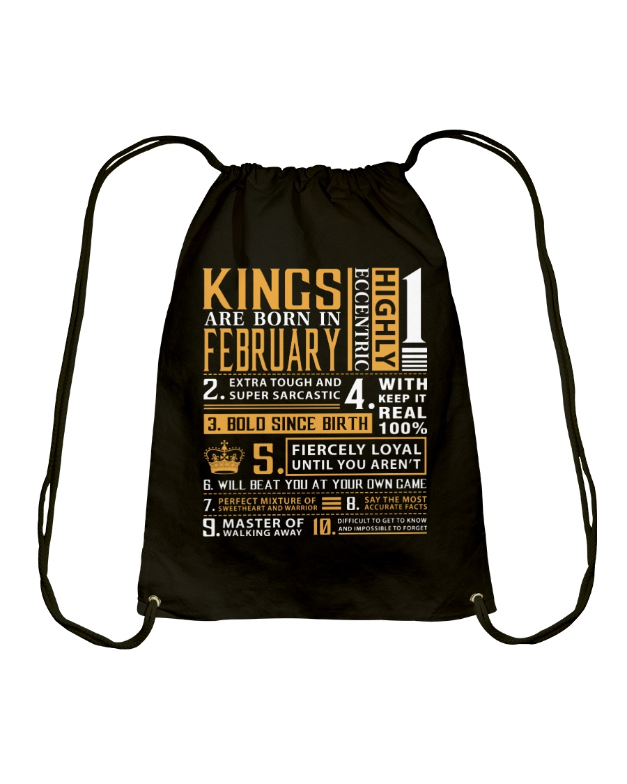 KINGS ARE BORN IN FEBRUARY Drawstring Bag