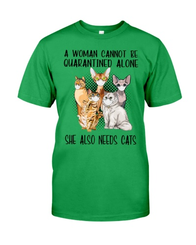 SHE ALSO NEEDS CATS - QUARANTINE