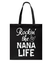 ROCKIN' THE NANA LIFE Tote Bag thumbnail