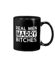 REAL MEN MARRY BITCHES Mug thumbnail