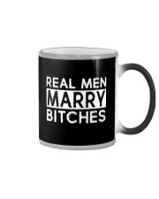 REAL MEN MARRY BITCHES Color Changing Mug thumbnail