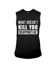 WHAT DOESNT KILL YOU DISAPPOINTS ME Sleeveless Tee thumbnail