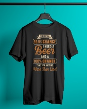 I NEED A BEER - BEER TIME Classic T-Shirt lifestyle-mens-crewneck-front-3