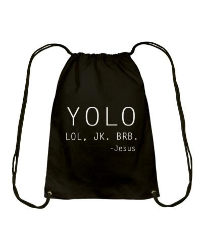 YOLO - LOL - JK - BRB - JESUS - WARRIOR OF CHRIST