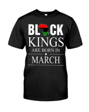 BLACK KINGS ARE BORN IN MARCH Classic T-Shirt front
