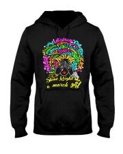 SHINE BRIGHT LIKE A MARCH GIRL Hooded Sweatshirt thumbnail