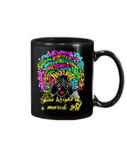 SHINE BRIGHT LIKE A MARCH GIRL Mug thumbnail