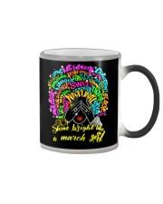 SHINE BRIGHT LIKE A MARCH GIRL Color Changing Mug thumbnail