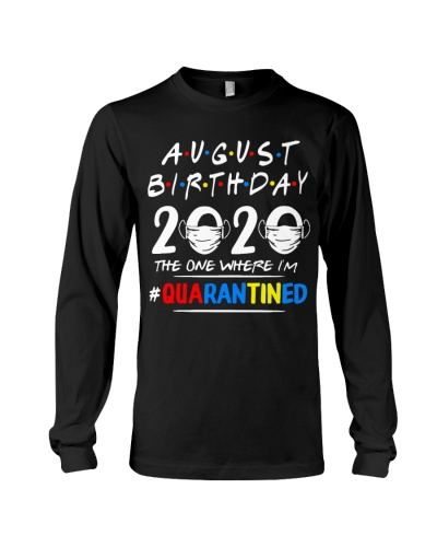 AUGUST BIRTHDAY 2020 THE ONE WHERE IM QUARANTINED