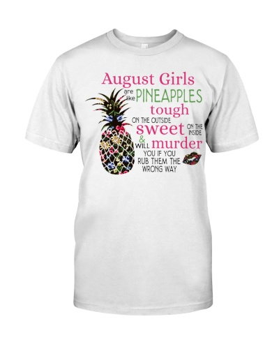 AUGUST GIRLS ARE LIKE PINEAPPLES