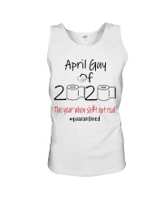 APRIL GUY 2020 THE YEAR WHEN SHIT GOT REAL Unisex Tank thumbnail