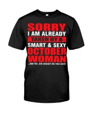 I AM ALREADY TAKEN BY A SMART SEXY OCTOBER WOMAN Classic T-Shirt front