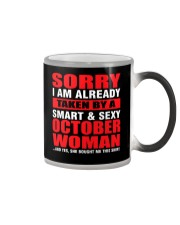 I AM ALREADY TAKEN BY A SMART SEXY OCTOBER WOMAN Color Changing Mug thumbnail